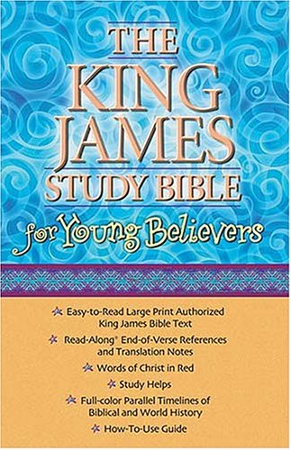 The King James Study Bible for Young Believers: Burgundy Leatherflex (9780718003760) by [???]
