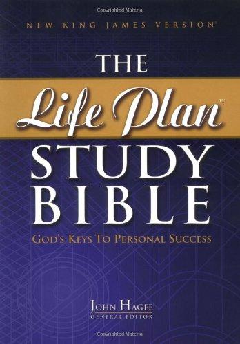The Life Plan Study Bible: God's Keys to Personal Success: Hagee, John