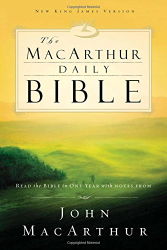 9780718006396: Macarthur Daily Bible: Read Through the Bible in One Year, With Notes from John Macarthur