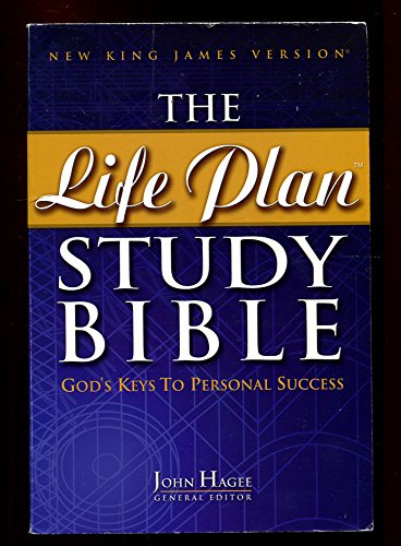 The Life Plan Study Bible: God's Keys to Personal Success (9780718006648) by John Hagee