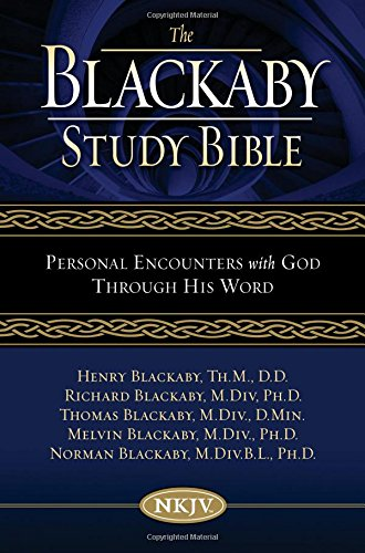 9780718008499: The Blackaby Study Bible: New King James Version, Personal Encounters With God Through His Work