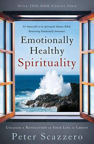 9780718008765: Emotionally Healthy Spirituality: Unleash a Revolution in Your Life in Christ