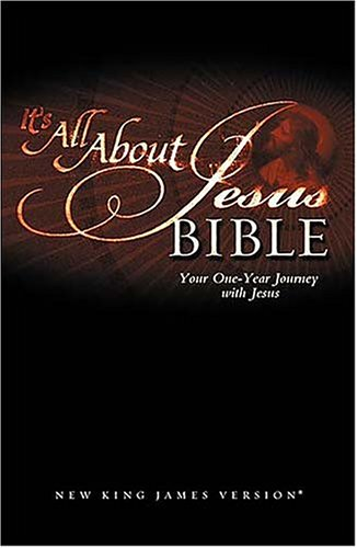 It's All about Jesus Bible : Your: Thomas Nelson Publishing