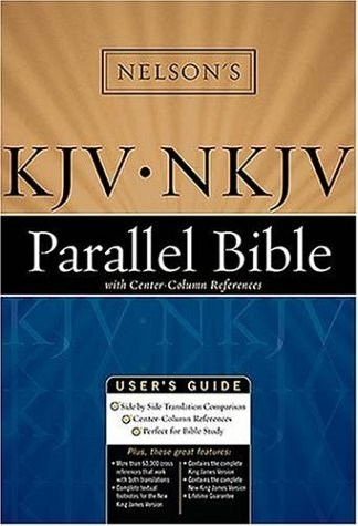 9780718009236: Nelson's KJV / NKJV Parallel Bible with Center-Column References