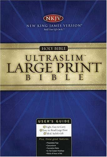 NKJV Large Print UltraSlim Bible: Thomas Nelson