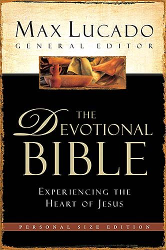 The Devotional Bible: Experiencing the Heart of Jesus (New Century Version): Max Lucado