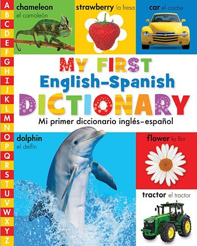 9780718011406: My First English-Spanish Dictionary: Mi Primer Diccionario Ingles-Espanol