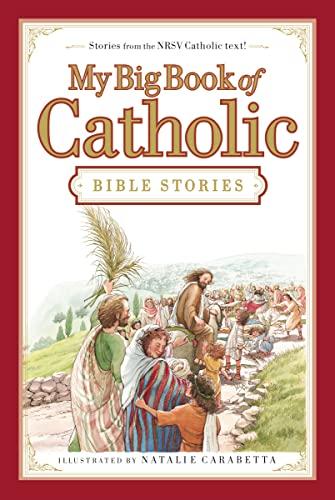 9780718011956: My Big Book of Catholic Bible Stories