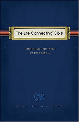 9780718012076: NCV The Life Connecting Bible: Connecting God's Word to Your World