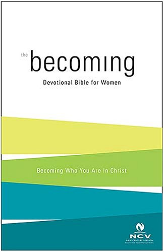 9780718015169: Becoming: The Devotional Bible for Women