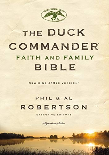 9780718016401: NKJV, Duck Commander Faith and Family Bible, Hardcover (Signature)