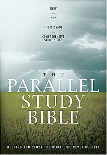9780718016999: The Parallel Study Bible: New King James Version, New Century Version, the Message, Comprehensive Study Notes, Black Bonded Leather