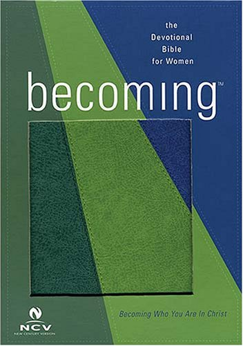 9780718018146: Becoming The Devotional Bible for Woman: New Century Version
