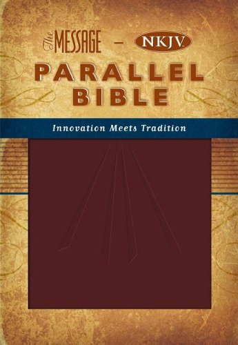 9780718019327: The Message: New King James Version, Parallel Bible