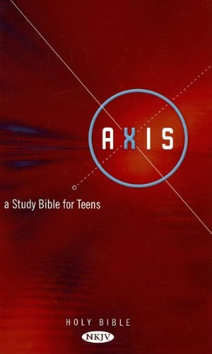 9780718019464: Axis: A Study Bible for Teens, New King James Version, Burgundy