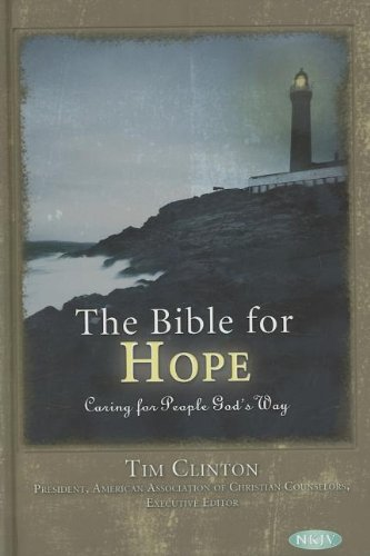 The Bible for Hope: Caring for People God's Way