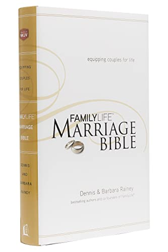 Family Life Marriage Bible-NKJV (Hardcover): Dennis Rainey