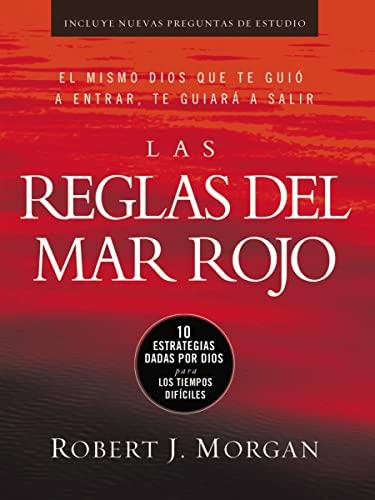 9780718021405: Las Reglas del Mar Rojo: 10 Estrategias Dadas Por Dios Para Los Tiempos Dificiles