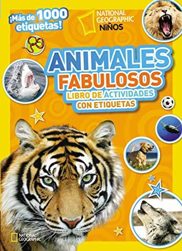 9780718021528: Animales fabulosos: Libro de actividades con etiquetas (National Geographic Kids) (Spanish Edition)