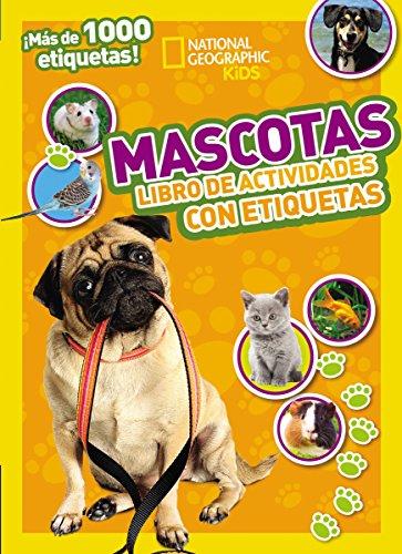 9780718021566: Mascotas: Libro de actividades con etiquetas (National Geographic Kids) (Spanish Edition)