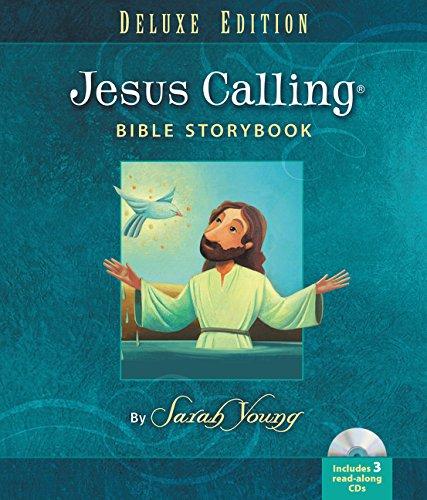 9780718021634: Jesus Calling Bible Storybook Deluxe Edition (Jesus Calling (R))