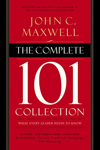 9780718022099: The Complete 101 Collection: What Every Leader Needs to Know
