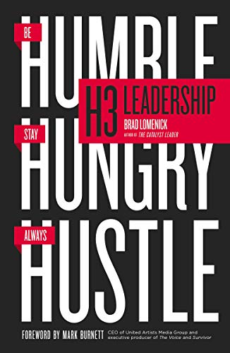9780718022259: H3 Leadership: Be Humble. Stay Hungry. Always Hustle.