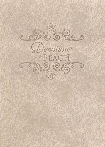 9780718022402: Devotions for the Beach... and the days you wish you were there