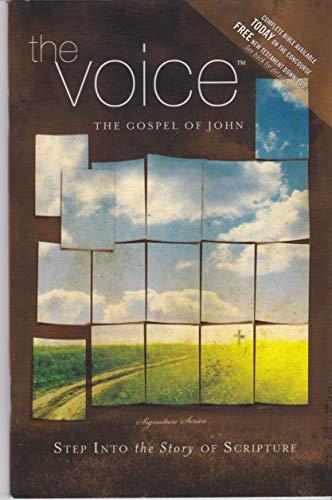 The Voice: The Gospel of John (The Gospel of John): Ecclesia Bible Society