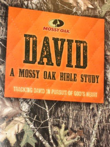 9780718027261: David a Mossy Oak Bible Study