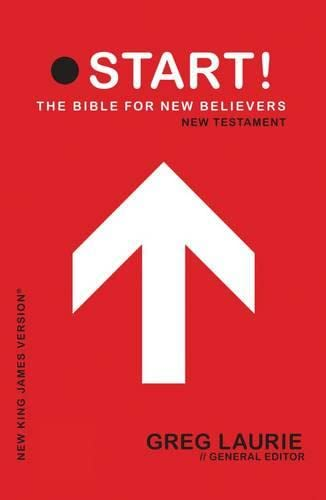 Holy Bible: New King James Version, Start!: Laurie, Greg