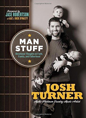 9780718029951: Man Stuff: Thoughts on Faith, Family, and Fatherhood