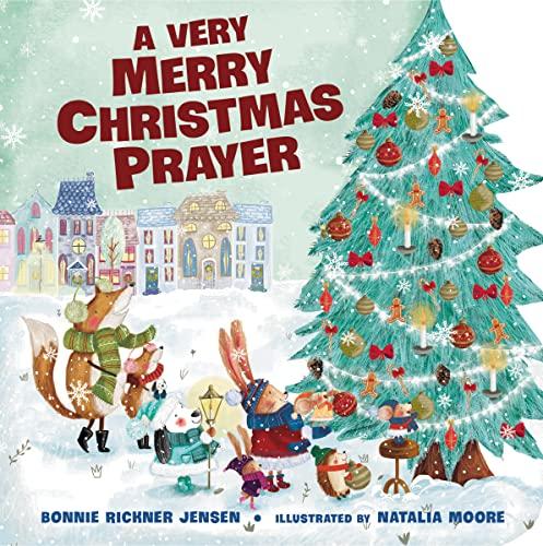 9780718030537: A Very Merry Christmas Prayer (A Time to Pray)