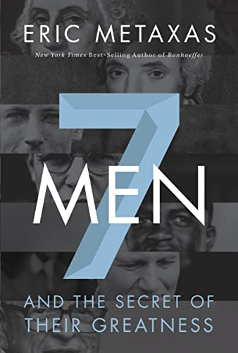 9780718030957: Seven Men: And the Secret of Their Greatness