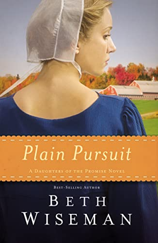 Plain Pursuit (A Daughters of the Promise Novel)