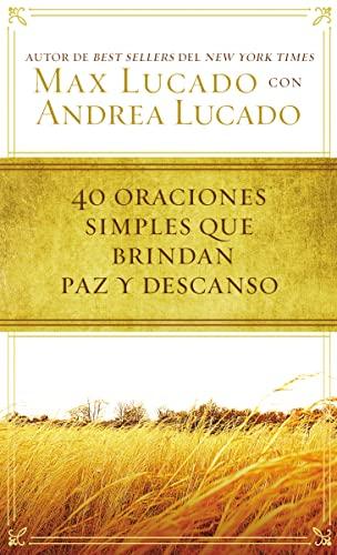 9780718031152: 40 oraciones sencillas que traen paz y descanso (Spanish Edition)