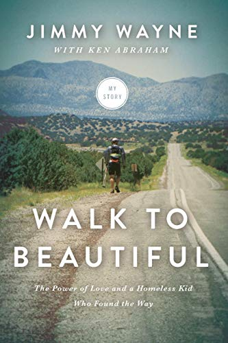 9780718031558: Walk to Beautiful International Edition: The Power of Love and a Homeless Kid Who Found the Way
