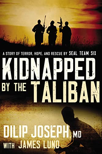 9780718031565: Kidnapped by the Taliban International Edition: A Story of Terror, Hope, and Rescue by Seal Team Six