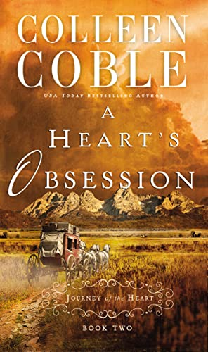 9780718031657: A Heart's Obsession (A Journey of the Heart)