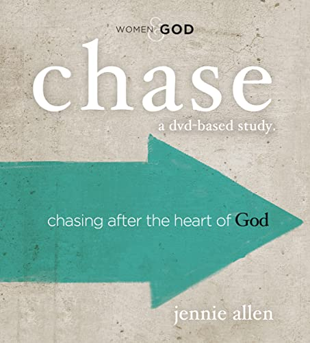 Chase Curriculum Kit: Chasing After the Heart of God (Paperback): Jennie Allen
