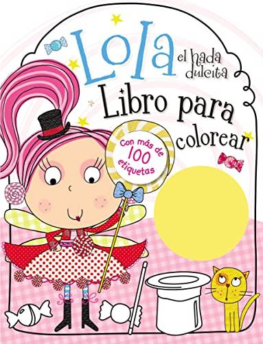 9780718033040: Lola el hada dulcita- Libro para colorear (Spanish Edition)