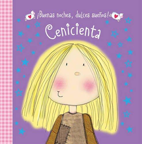 9780718033378: ¡Buenas noches, dulces sueños! Cenicienta (Spanish Edition)