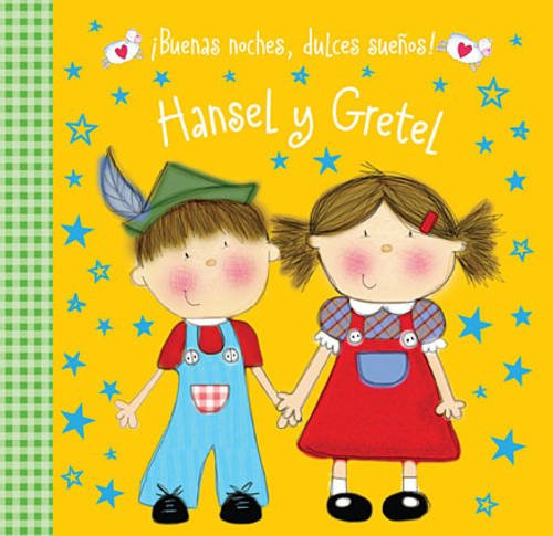 9780718033408: Buenas Noches, Dulces Suenos! Hansel y Gretel