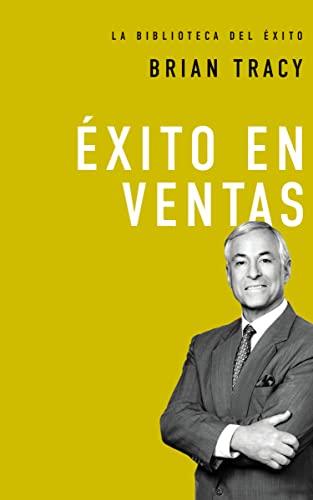 9780718033620: Éxito En Ventas (La Biblioteca del Exito)