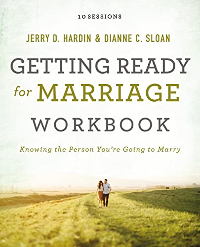 9780718034979: Getting Ready for Marriage Workbook: Knowing the Person You're Going to Marry