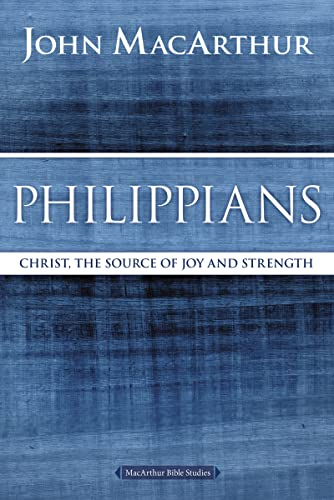 9780718035112: Philippians: Christ, the Source of Joy and Strength (MacArthur Bible Studies)