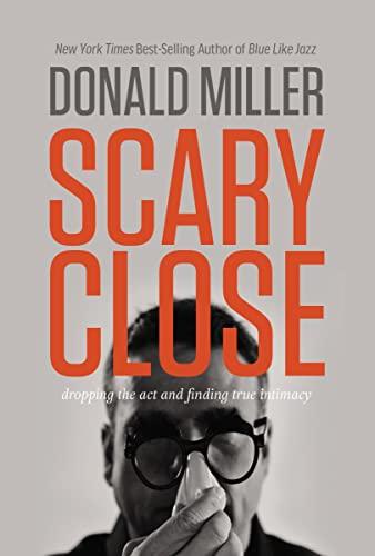 9780718035679: Scary Close (International Edition)
