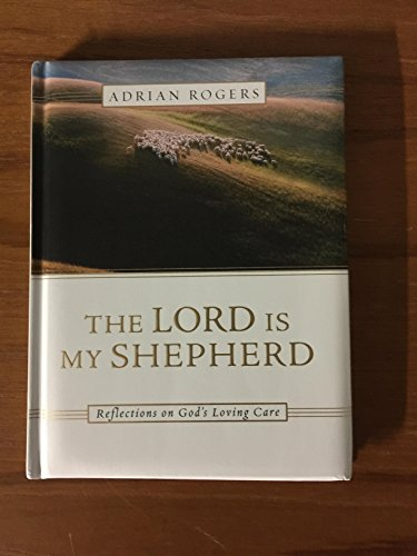 9780718035785: The Lord is My Shepherd Reflections on God's Loving Care
