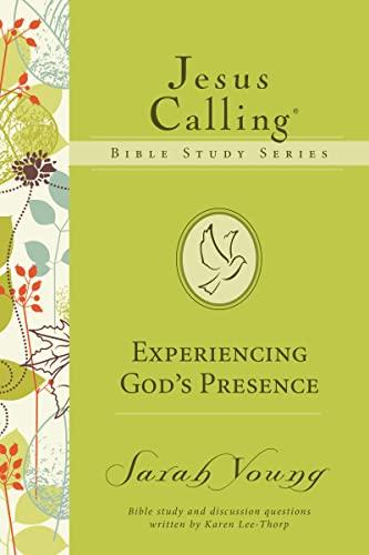 9780718035860: EXPERIENCING GOD'S PRESENCE (Jesus Calling Bible Studies)
