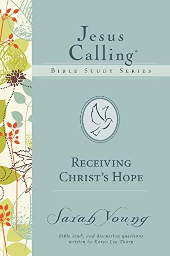 9780718035891: Receiving Christ's Hope (Jesus Calling Bible Studies)